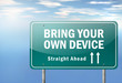 "Highway Signpost ""BYOD - Bring Your Own Device"""