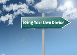 "Signpost ""BYOD - Bring Your Own Device"""
