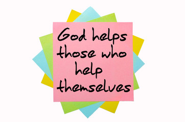 "Proverb ""  God helps those who help themselves "" written on bunc"