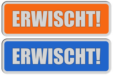 2 Sticker orange blau ERWISCHT!