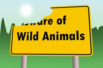 beware of wild animals warning sign