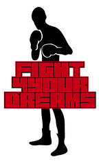 Pugile fight for your dreams