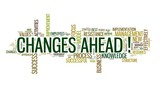 Changes ahead concept in word cloud on white