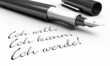 Ich will, Ich kann, Ich werde! - Stift Konzept