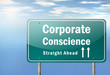 "Highway Signpost ""Corporate Conscience"""