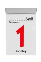 Abreißkalender zeigt 1. April