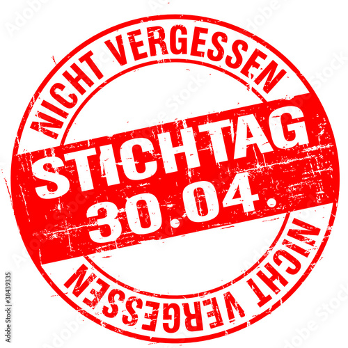 Stempel - Stichtag 30.04 (I)