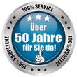 Über 50 Jahre für Sie da! - Button