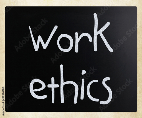 """Work Ethics"" handwritten with white chalk on a blackboard"