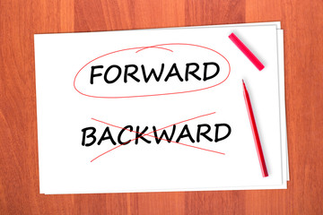 Chose the word FORWARD, crossed out the word BACKWARD