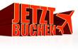 Jetzt Buchen - Flieger 3D