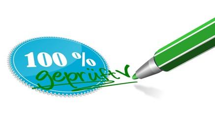 Prüfsiegel 100% geprüft mit Stift
