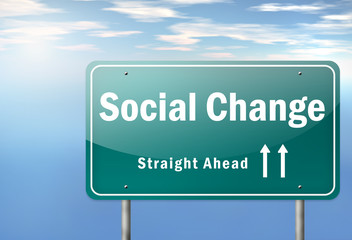 "Highway Signpost ""Social Change"""