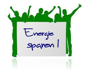 Personengruppe mit Plakat - Energie sparen