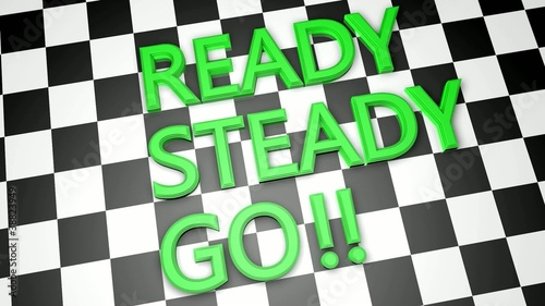 Ready, Steady, Go!!