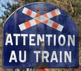 Panneau attention au Train