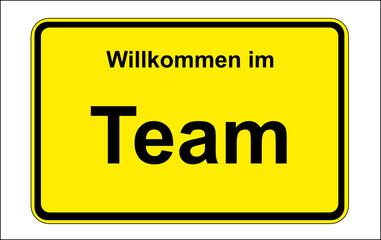 Ortsschild: Willkommen im Team