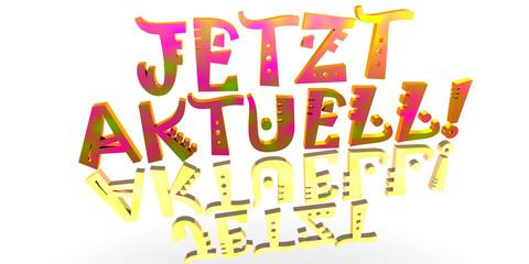 3D Abstrakt - JETZT AKTUELL