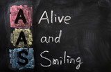 Acronym of AAS for Alive and Smiling poster