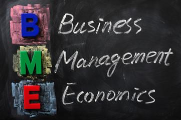 Acronym of BME for Business Management Economics