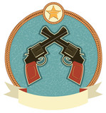 Western revolvers and sheriff star.Vector label illustration for