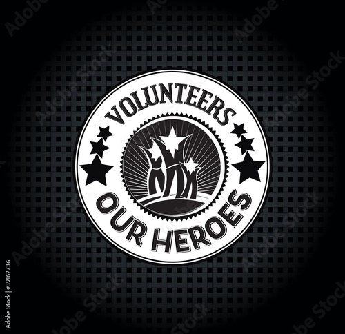 Volunteers - Our Heroes