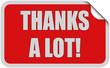 Sticker rot eckig curl oben THANKS A LOT!