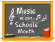 Music in Our Schools Month (March)  Blackboard, Notes, Chalk