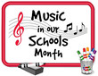 Music in Our Schools Month (March)  Whiteboard, Notes, Pens