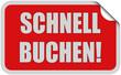 Sticker rot eckig curl oben SCHNELL BUCHEN!
