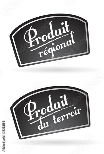 Pancarte : produit régional, produit du terroir