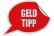 Sticker rot rund curl oben GELD TIPP