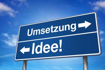 Umsetzung Idee!