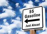 $5 gasoline coming