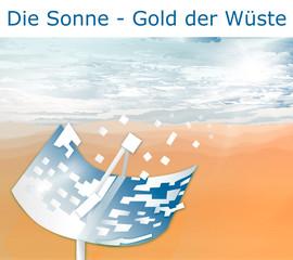 Parabolrinnentechnik - Sonne - Gold der Wüste