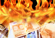 an image of  dollar and euro bills on fire