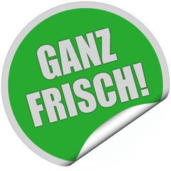 Sticker grün rund curl unten GANZ FRISCH!