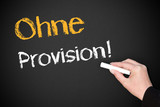 Ohne Provision ! poster