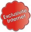 étiquette exclusivité internet
