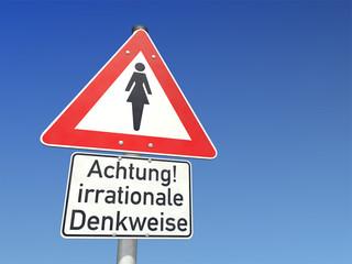 Achtung! irrationale Denkweise bei Frauen