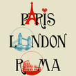Paris, London, Roma lettering