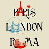 Fototapety Paris, London, Roma lettering