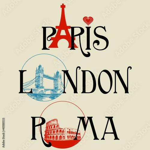 Fototapeta samoprzylepna Paris, London, Roma lettering