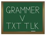 Grammar versus texting. poster