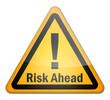 """Hazard Sign """"Risk Ahead"""""""