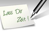 Notiz - Lass Dir Zeit! poster