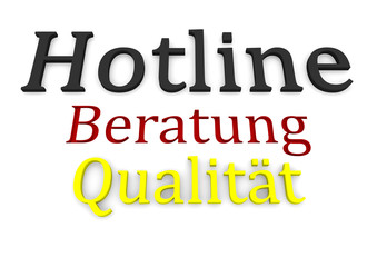 """Schriftzug """"Beratung"""" """"Qualität"""" """"Hotline"""""""