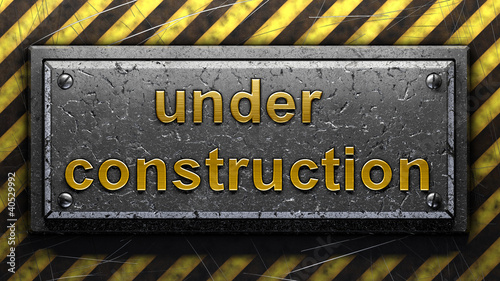 Matallic Under Construction Sign