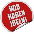 Sticker rot rund WIR HABEN IDEEN!