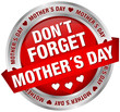 "Button Banner ""Don´t Forget Mother´s Day"" Red/Silver"